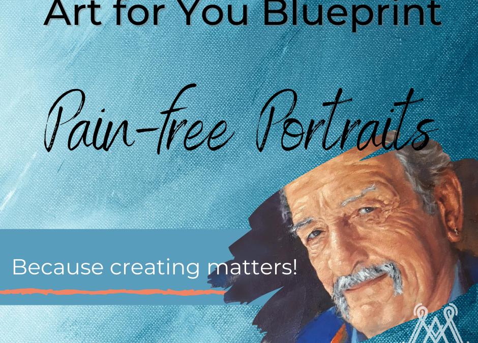 Pain-free Portraits Online Course